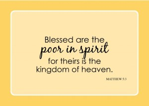matt-5-3-blessed-are-the-poor-in-spirit-for-theirs-is-the-kingdom-of-the-heavens-1024x731