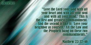 Matthew 22-37,40